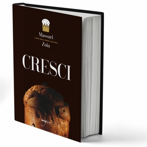 Cresci The Art of Leavened Dough by Iginio Massari
